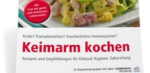 Keimarm kochen: Tipps und Rezepte bei Krebs und Transplantation