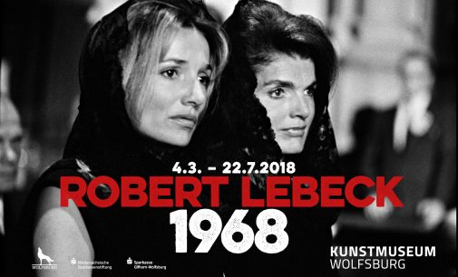 """Robert Lebeck. 1968"" ab 4. März im Kunstmuseum Wolfsburg"