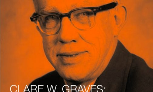 Clare W. Graves – his life, his work