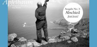 Neue Ausgabe des Online-Magazins Prinzip Apfelbaum zum Thema ABSCHIED