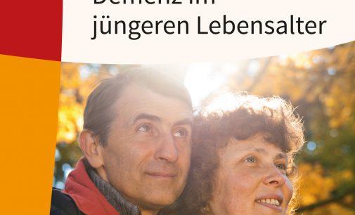 Was tun bei Demenz mit unter 65 Jahren? Neuer Ratgeber der Deutschen Alzheimer Gesellschaft erschienen