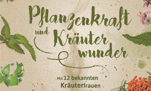 Neuauflage Pflanzenkraft und Kräuterwunder