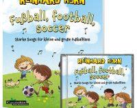 Fußball, football, soccer – Starke Songs für kleine und große Fußballfans