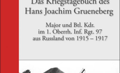 Kriegstagebuch des Hans Joachim Grueneberg von M. Wätzoldt – Helios Verlag