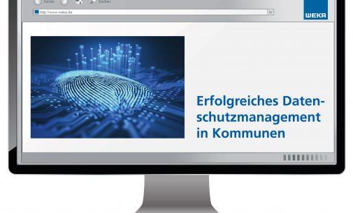 Das neue Datenschutzrecht für die Kommune von WEKA MEDIA