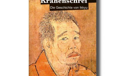 """""""Krähenschrei – Die Geschichte von Ikkyu"""" von Reinhard Febel"""