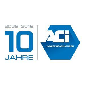 10 Jahre ACI Industriearmaturen GmbH