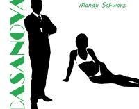 Mandy Schwarz mit neuer Single CASANOVA ab 17.5.2018