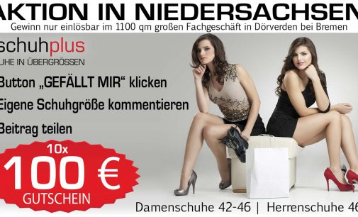 Gewinnspiel: 10 x 100 Euro für das Übergrößen-Schuhgeschäft von schuhplus in Dörverden bei Bremen