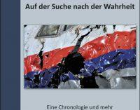 Abschuss der MH-17 von B. Biedermann / W.Kerner im Helios-Verlag erschienen