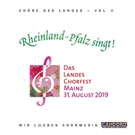 """""""Rheinland-Pfalz singt - Chöre des Landes Vol. II"""" ist die CD zum Landes-Chorfest 2019 in Mainz."""