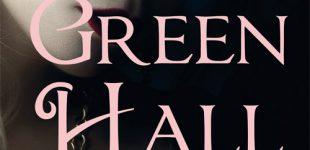 Buchtipp von Colleen Bennet »Green Hall«