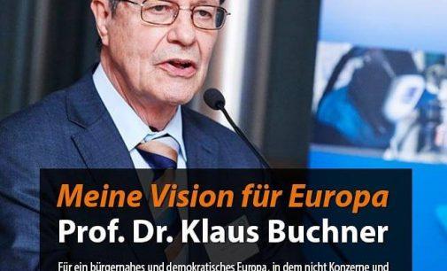 MdEP Prof. Dr. Klaus Buchner (ÖDP):  Meine Vision für Europa Bürger – sollen die Politik wieder selber bestimmen