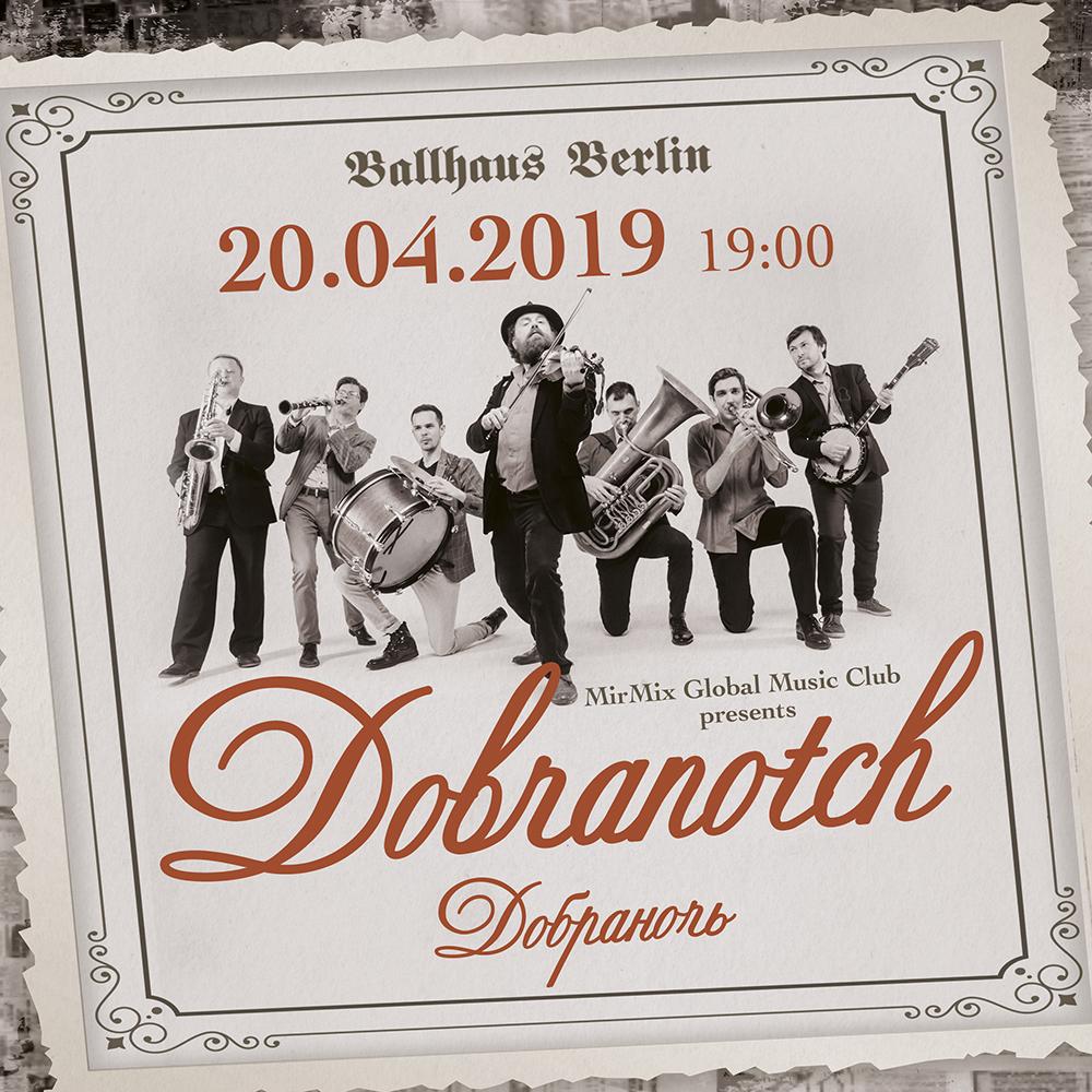 Dobranotch live im Ballhaus Berlin am 20. April 2019