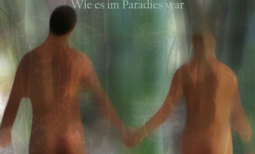 Wie es im Paradies war