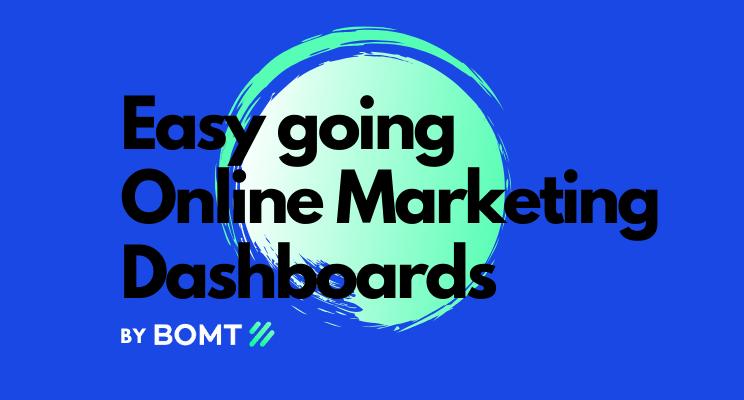 Online Marketing Dashboards