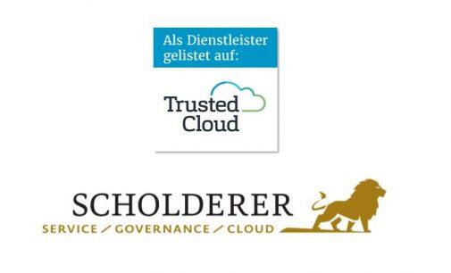 Trusted Cloud Zertifikat für IT-Leistung der Scholderer GmbH