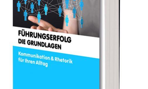 Pressemitteilung E-Book: Führungserfolg – die Grundlagen