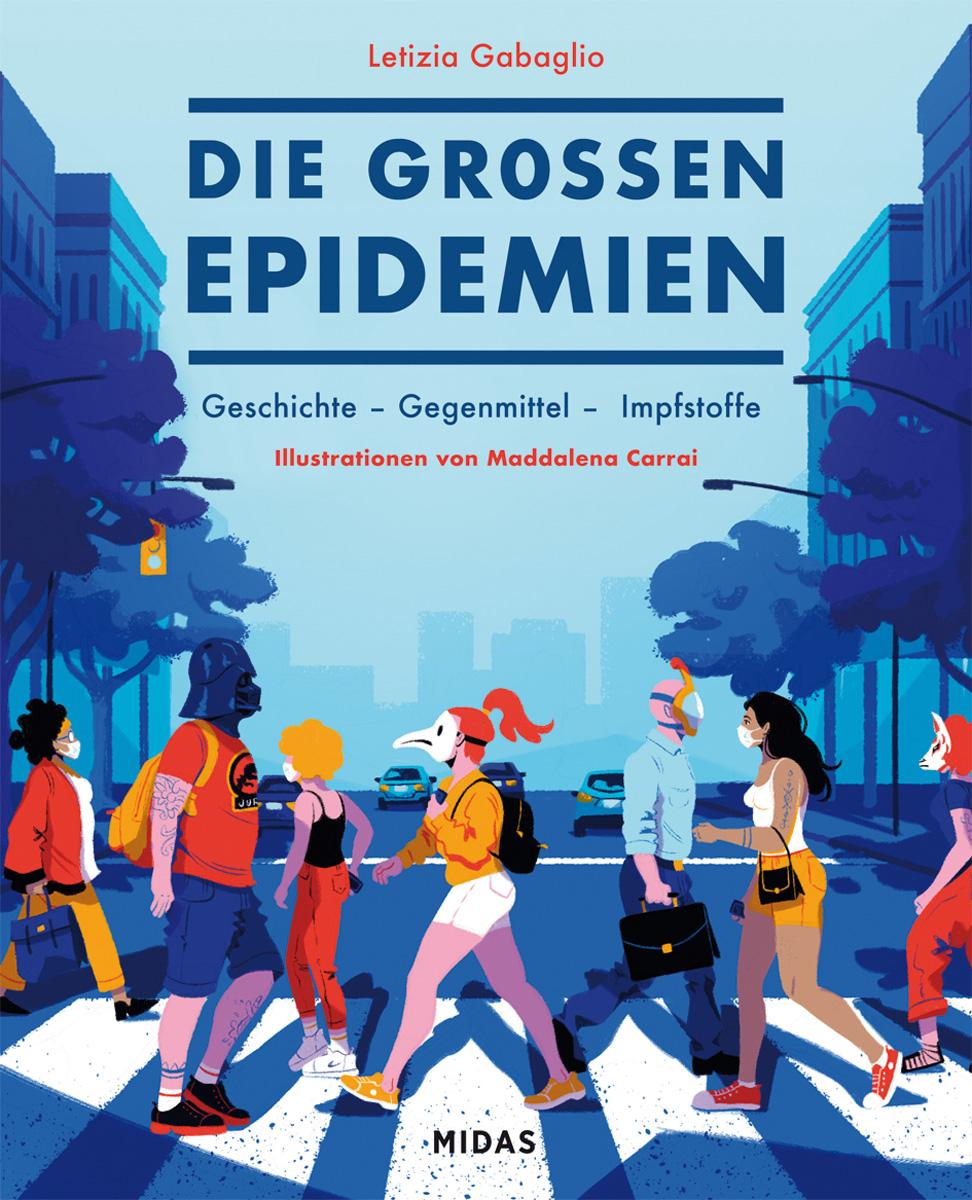 Neuerscheinung: »Die großen Epidemien« (Midas Sachbuch)