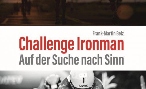 Was fasziniert am Ironman? Langdistanz-Triathlon und die Frage nach dem Warum
