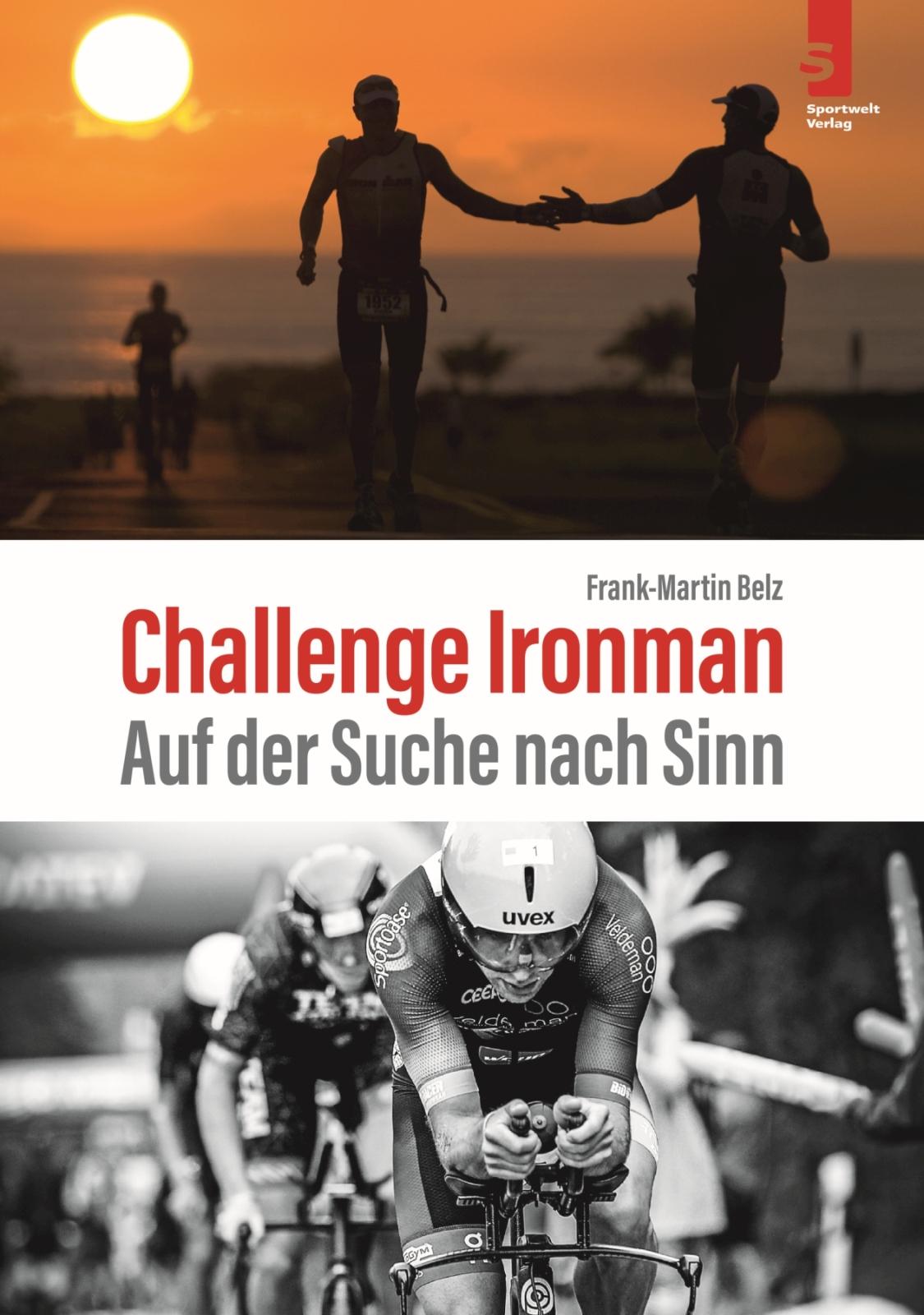 """""""Challenge Ironman"""" von Frank-Martin Belz"""