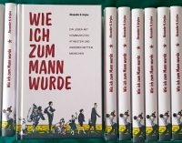 """""""Wie ich zum Mann wurde"""": Im März erscheint die 2. Auflage eines ungewöhnlichen Buches"""
