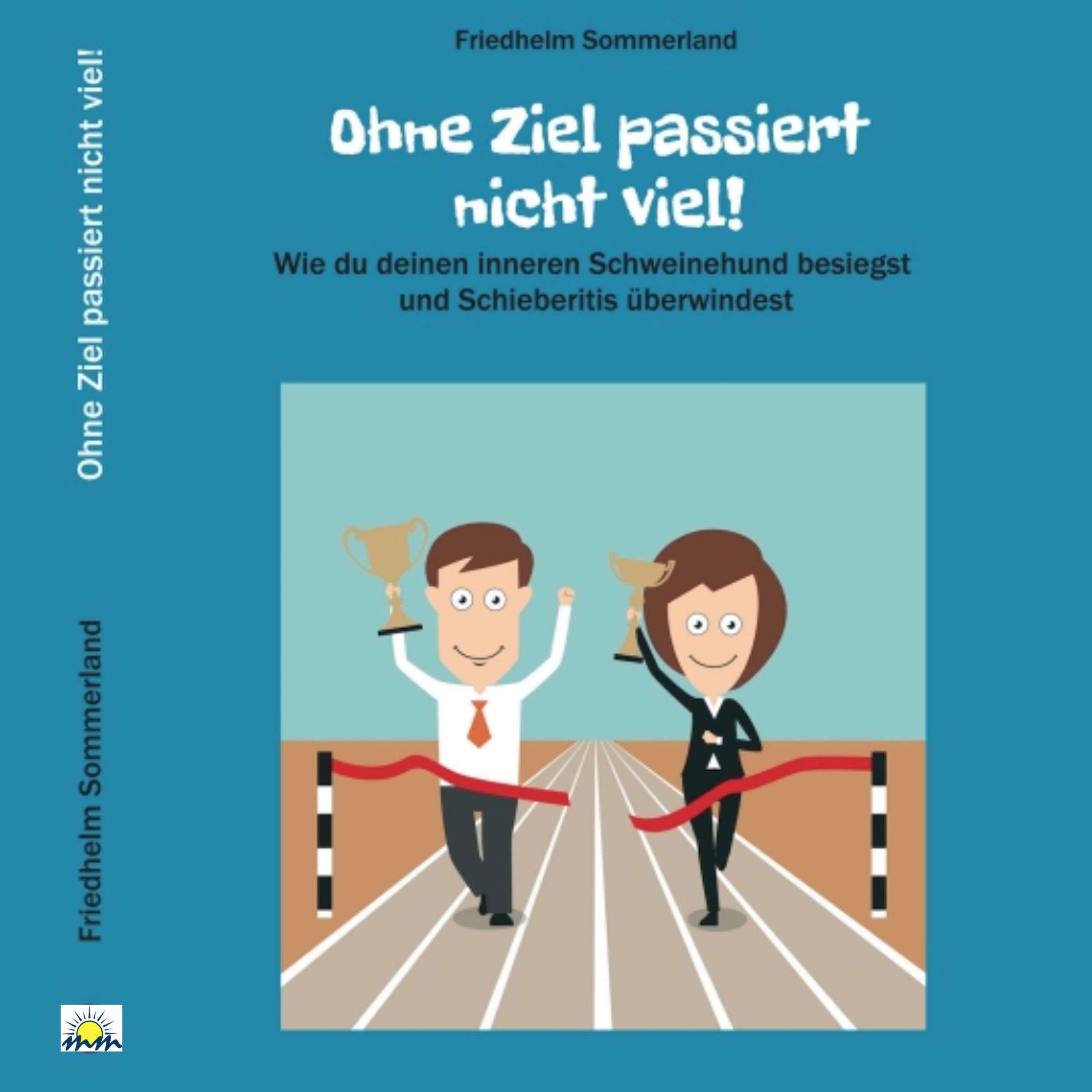 """CD-Cover des Hörbuches """"Ohne Ziel passiert nicht viel!"""""""