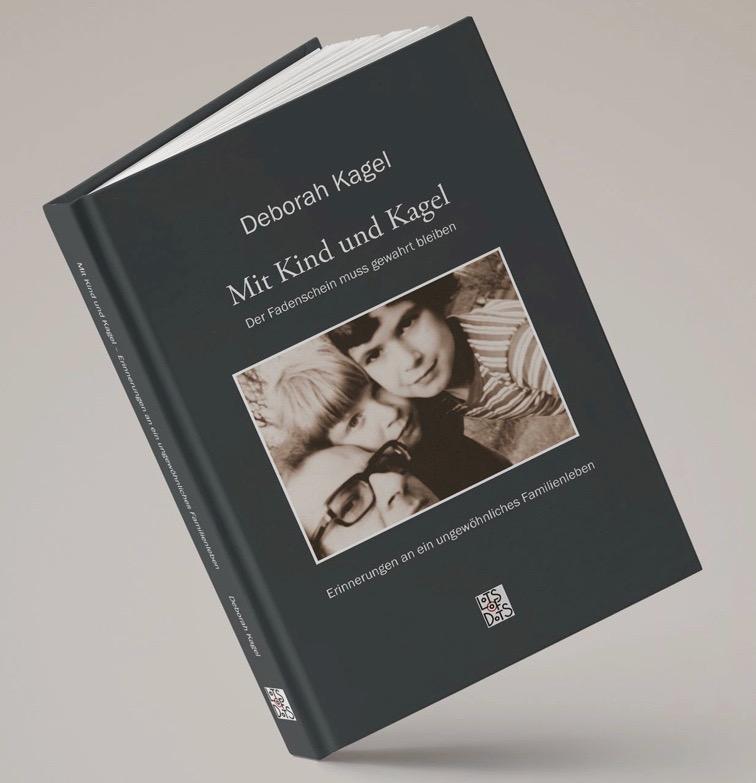 Deborah Kagels Autobiografie erzählt von der Familie Mauricio Kagels und Ulla Burghardt-Kagels.