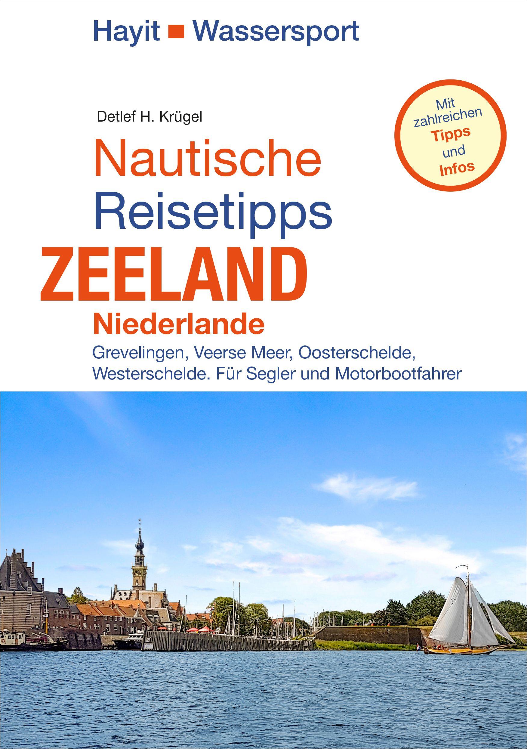 Nautische Reisetipps: Zeeland / Niederlande