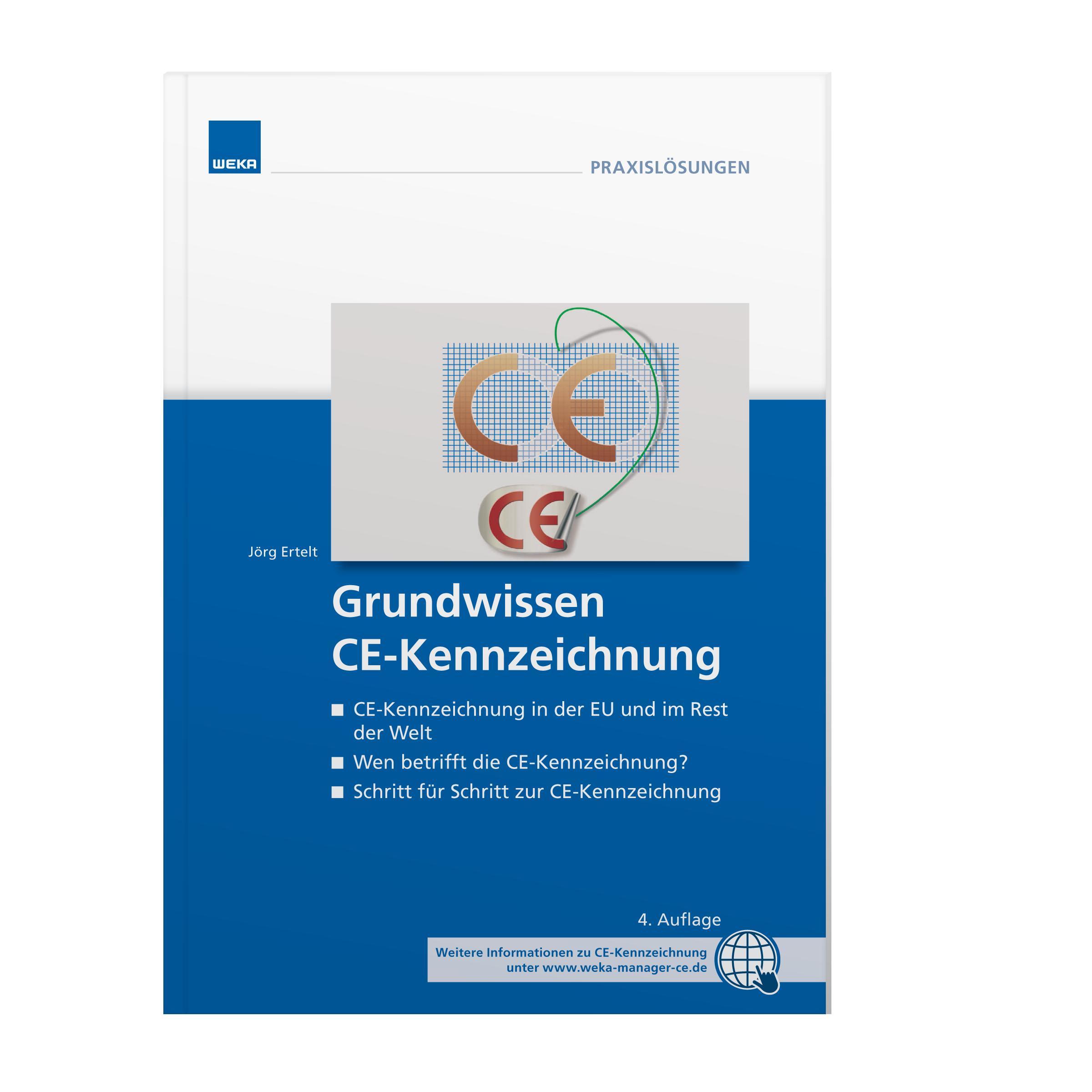 Grundwissen CE-Kennzeichnung: Schritt für Schritt durch den CE-Prozess