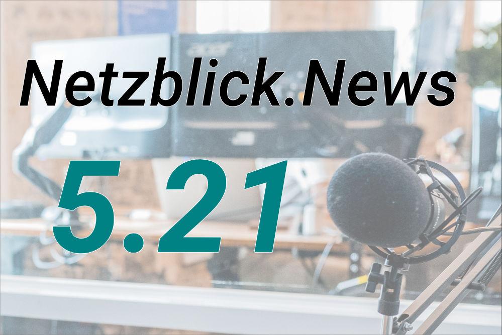 Netzblick.News 5.21: Infos zu Page Experience, Internetnutzung, Security und mehr.