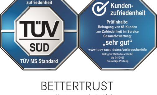 """BETTERTRUST erhält Prüfzeichen """"TÜV SÜD-geprüfte Kundenzufriedenheit"""""""