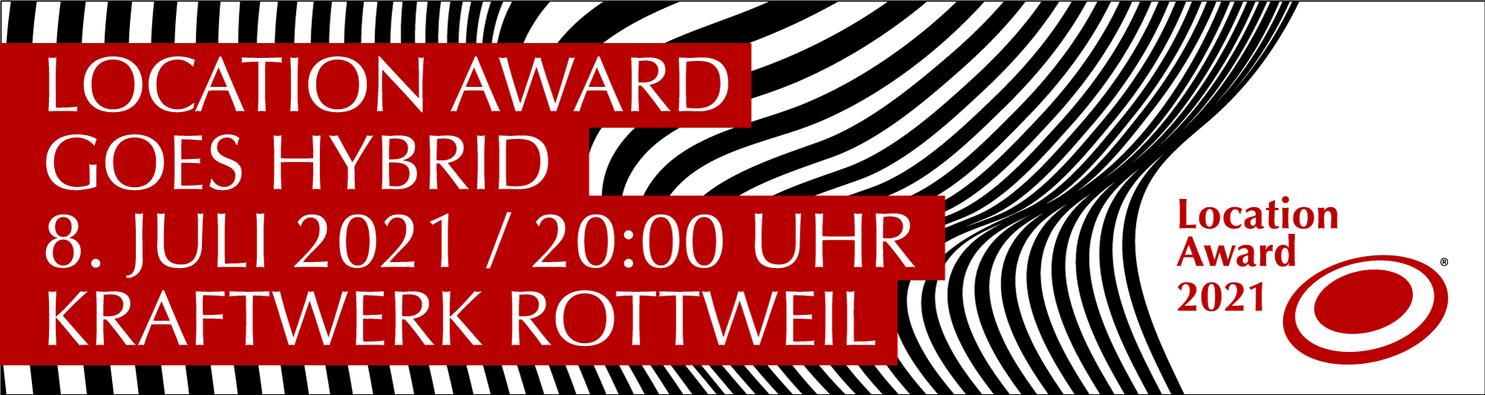 Location Award goes hybrid - Livestream am 08.07.21 ab 20 Uhr