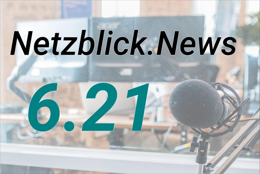 Netzblick.News 6.21: Infos zu E-A-T, Homeoffice, CWA, Material Design und mehr.