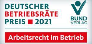 Deutscher Betriebsräte-Preis 2021: Die Nominierten sind gesetzt