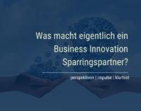 Business Innovation Sparring als Alternative zur klassischen Unternehmensberatung