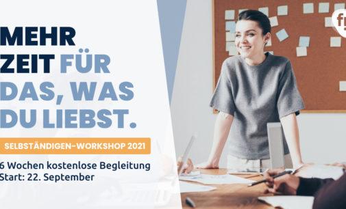 Selbständigen-Workshop 2021: Mehr Leads, weniger Aufwand
