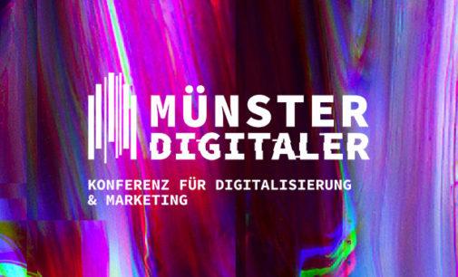 MÜNSTER DIGITALER 21: Konferenz für Digitalisierung und Marketing